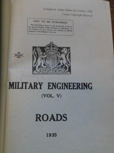 1935 Military Engineering Handbook Vol V Roads
