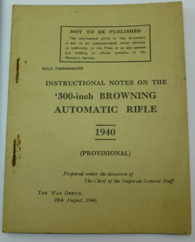 Pamphlet Instructional Notes .300 Browning Auto
