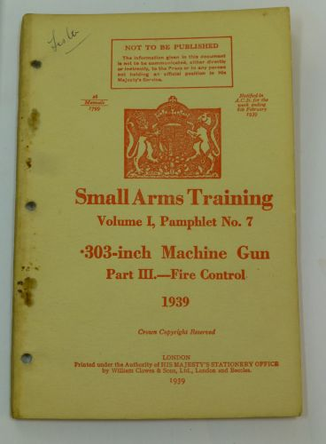 19 Small Arms Training No7 Part III 303 MG Fire Control