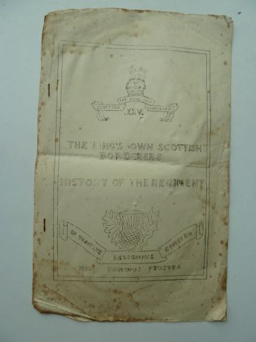 WW2 Tatty Booklet History Of The Kings Own Scottish Borderers.