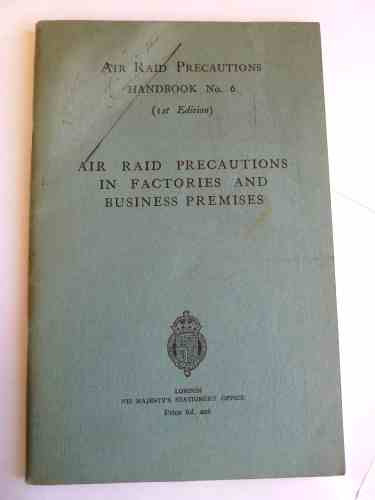 WW2 ARP Handbook No6 Precautions Factories & Business Premises