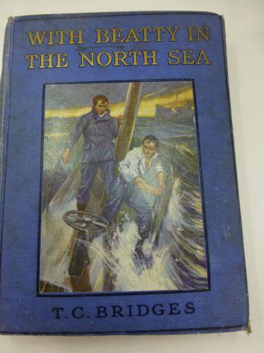 WW1 Era Hard Back Book With Beatty In The North Sea