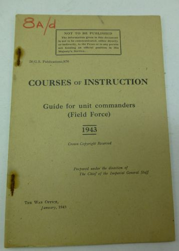 1943 Pamphlet Courses of Instruction, Guide For Unit Commanders