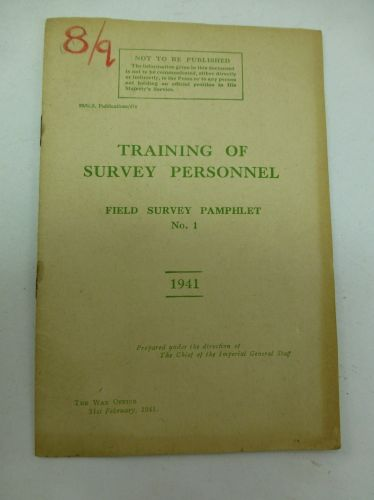 1941 Dated Pamphlet Training of Survey Personnel