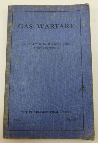 1943 Dated Booklet Gas Warfare For instructors