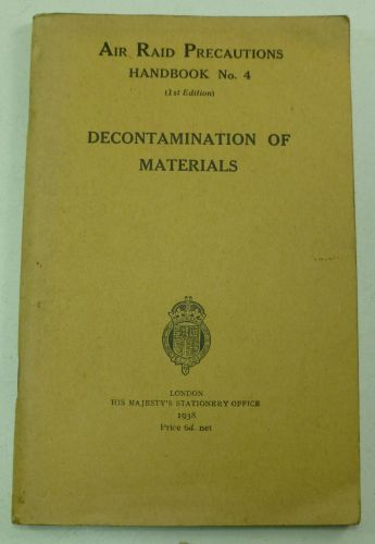 ARP Handbook No4 Decontamination of Materials 1938