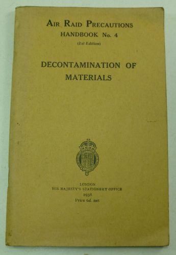 ARP Handbook No4 Decontamination of Materials 1938