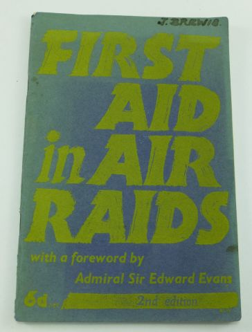WW2 Home Front First Aid in Air Raids Booklet