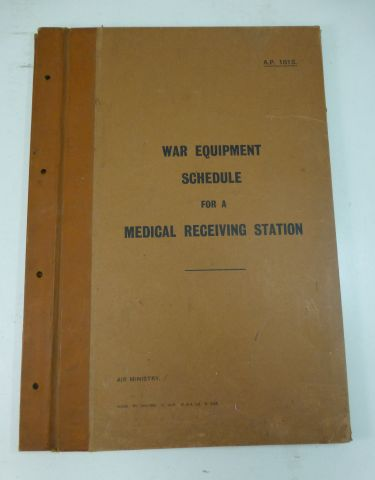 WW2 RAF War Equipment Schedule Medical Receiving Station