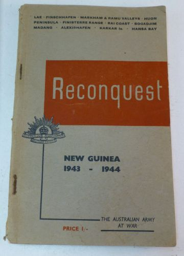 Reconquest Australian Army New Guinea 1943-44 Booklet