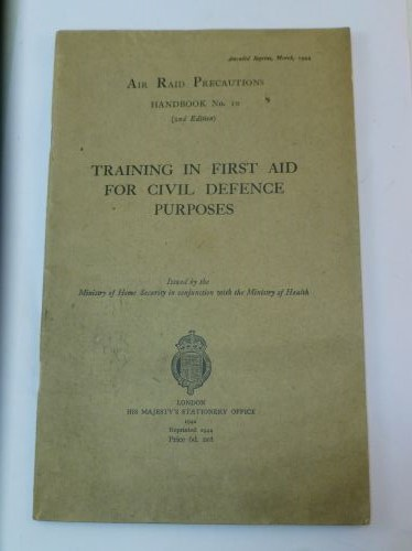 WW2 ARP Handbook No10 First Aid For Civil Defence