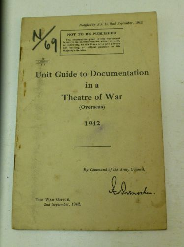1942 Unit Guide, Documentation in a Theatre of War, Overseas