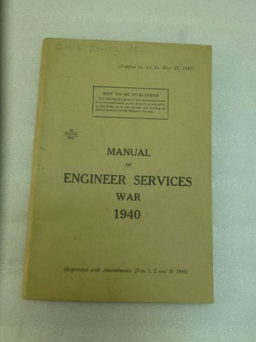 WW2 British Manual of Engineer Services War 1940