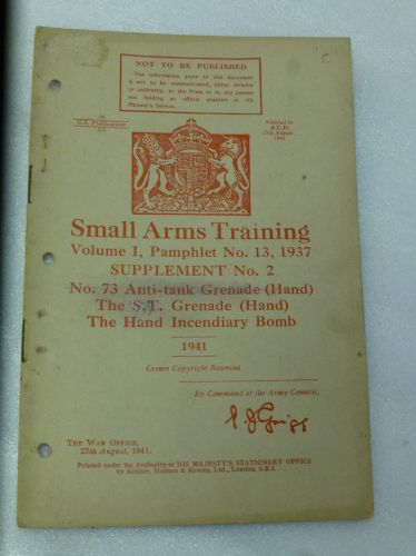 Small Arms Training Pamphlet 73 AT Grenade, ST Grenade Etc