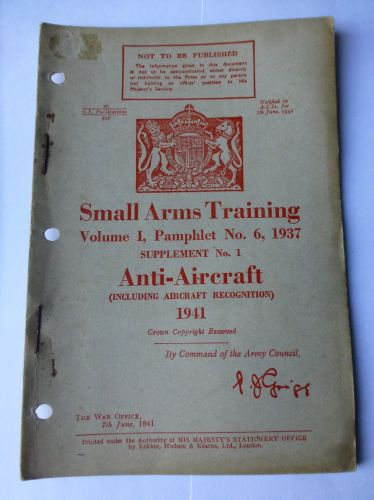 WW2 Small Arms Training Vol I No6 Supplement No I Anti-Aircraft