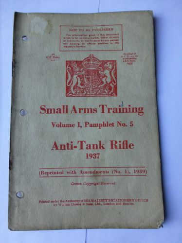 WW2 Small Arms Training Vol I No5 Anti-Tank Rifle 1939