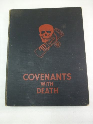 1934 Anti-War Publication Covenants With Death