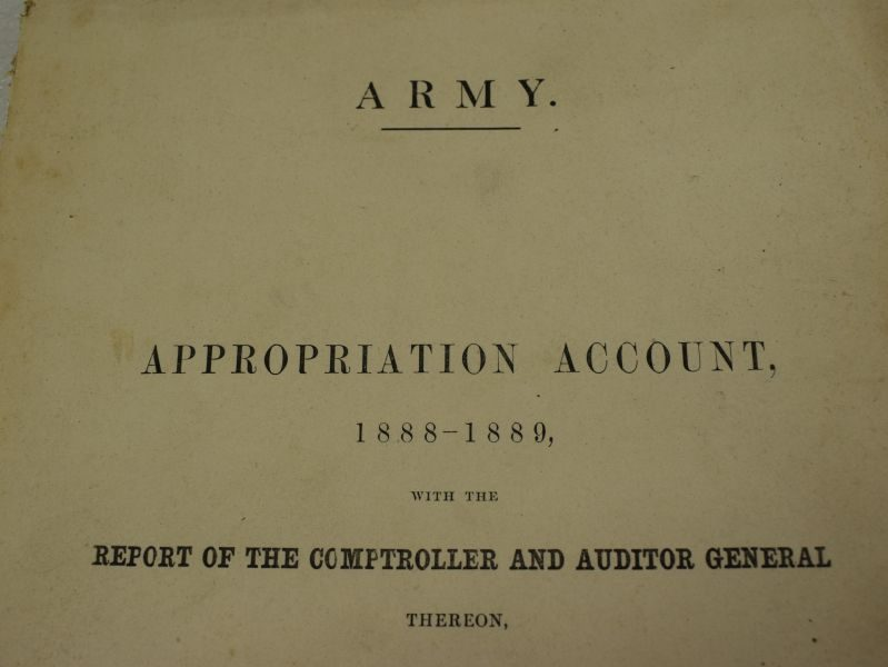 Victorian British Army Appropriation Account Sore Accounts of the Army 1888-1889