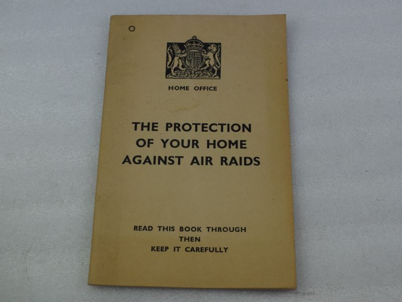 1938 Protection of Your Home Against Air Raids Home Office Pamphlet