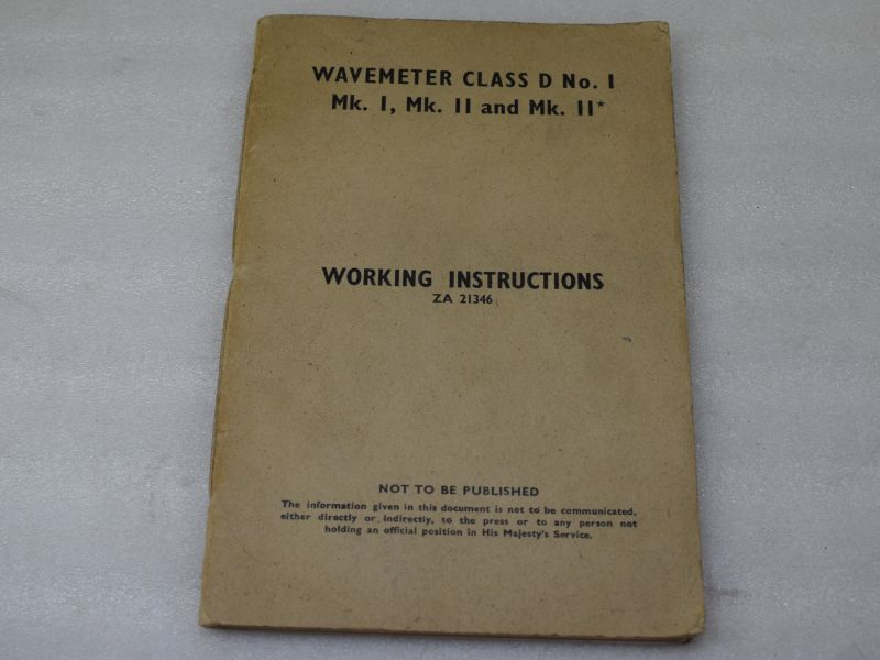 WW2 Wavemeter Class D No I, Mk I, II & III Working Instructions