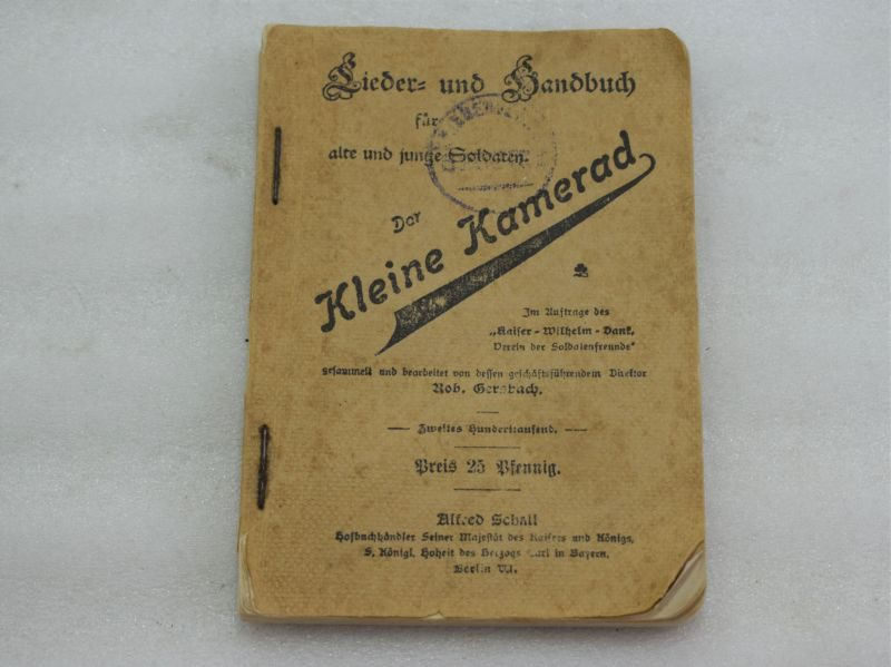 Early Kleine Kamerad German Song & Handbook For Old & Yound Soldiers 1897?
