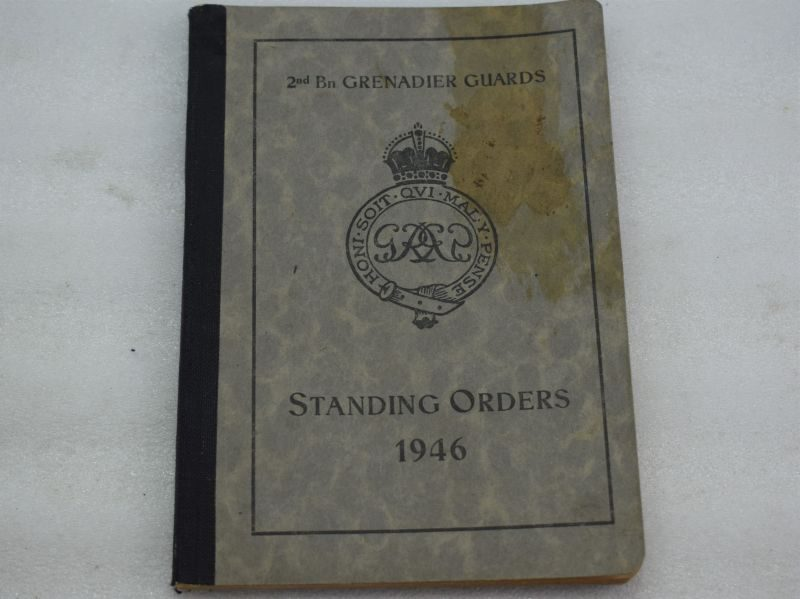 Original BAOR Handbook 2nd Bn Grenadier Guards Standing Orders 1946