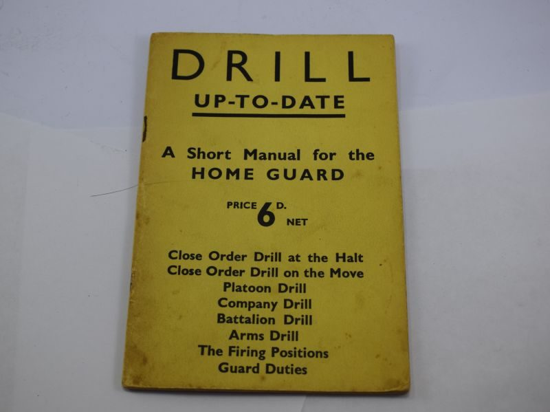 Original 1940 Drill Up To Date A Short Manual For The Home Guard