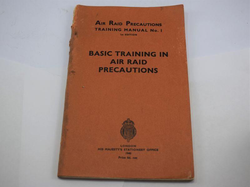 ARP Training Manual No1 Basic Training in Air Raid Precautions 1940