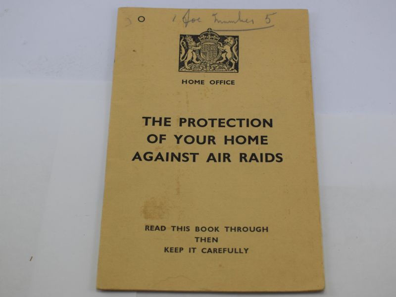 Original WW2 Pamphlet The Protection of Your Home Against Air Raids 1938