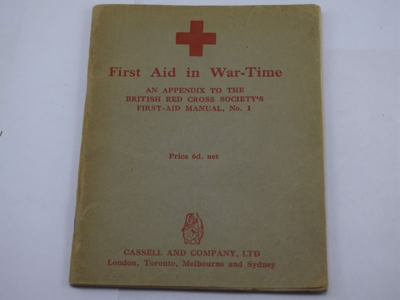 Original 1942 Dated Booklet First Aid in War-Time