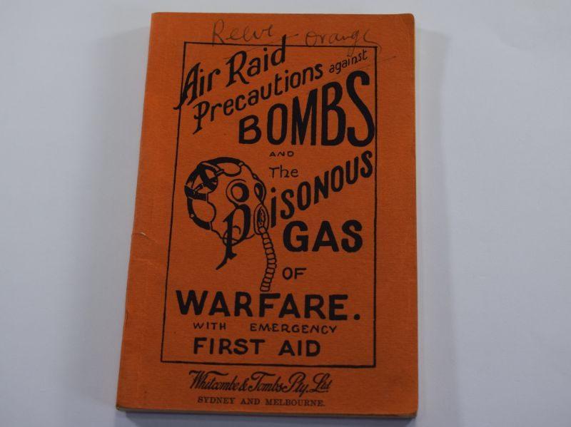 WW2 Australian Air Raid Precautions Against Bombs & Poisonous Gas of Warfare 1942