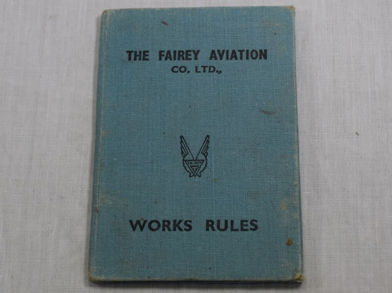 Original WW1 WW2 The Fairey Aviation Co.Ltd Works Rules Book