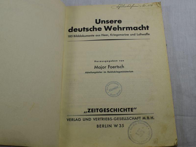 WW2 German Propaganda Picture Book Unsere Deutsche Wehrmacht