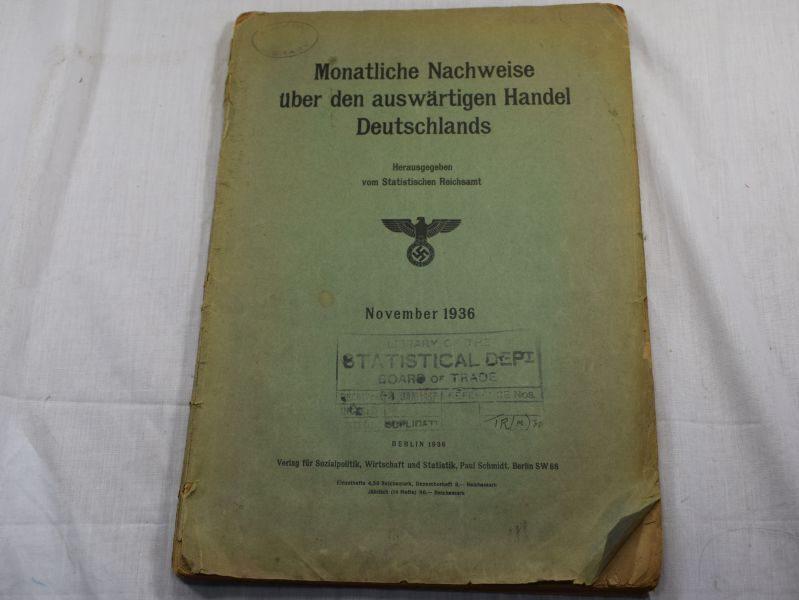 WW2 German Document Monatliche Nachweise Uber Den Auswartigen Handel Deutschlands
