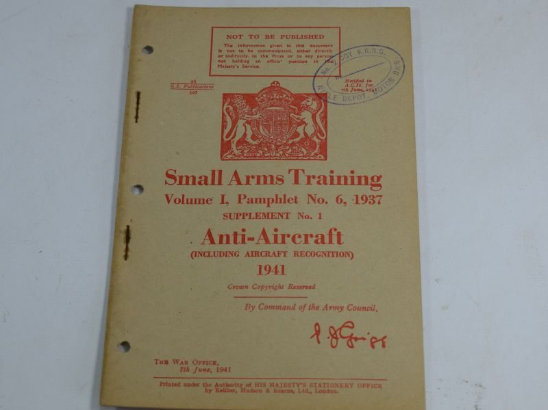 26 WW2 Small Arms Training Volume I Pamphlet No 6 Supplement No1 Anti-Aircraft 1941