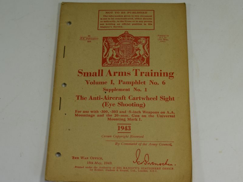27 WW2 Small Arms Training Volume I Pamphlet No 6 Supplement No1 Anti-Aircraft Cartwheel Sight