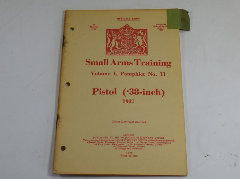 33 WW2 Small Arms Training Volume I Pamphlet No 11 Pistol (.38-Inch) 1937