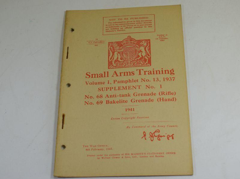 36 WW2 Small Arms Training Volume I Pamphlet No 13 Supplement No1 No68 AT Grenade & No69 Grenade 1941