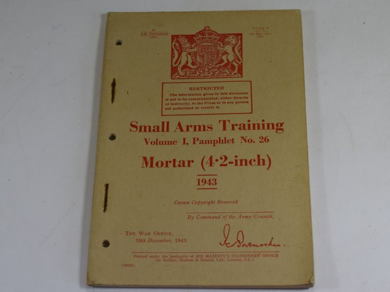 44 WW2 Small Arms Training Volume I Pamphlet No 26 Mortar (4.2-Inch) 1943