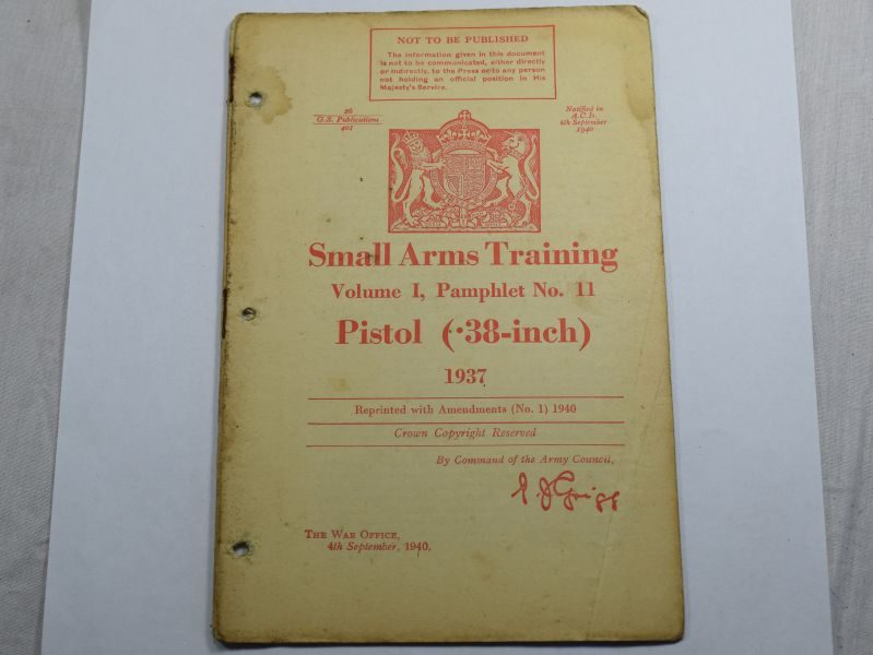 41 Original WW2 British Small Arms Training Pamphlet Vol I No11 Pistol .38-Inch 1937