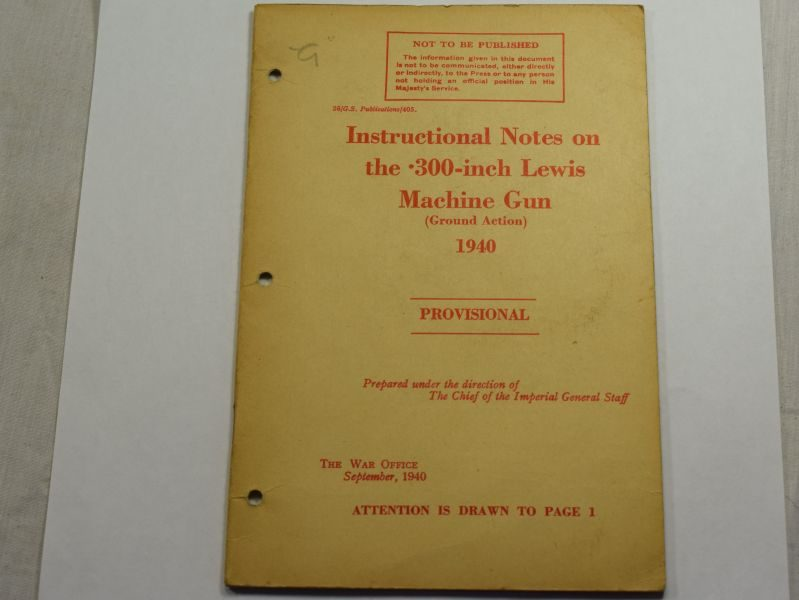 43 Original WW2 British Pamphlet Instructional Notes On The .300-Inch Lewis Machine Gun 1940