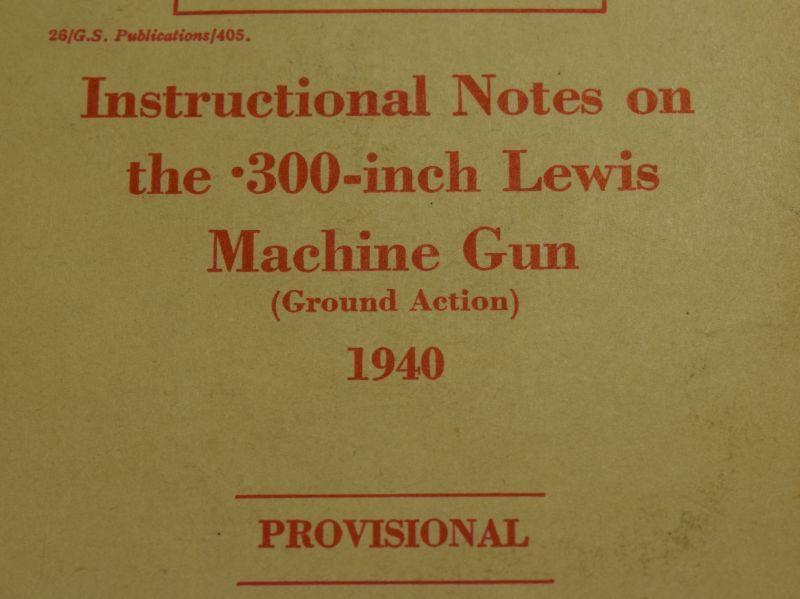43 Original WW2 British Pamphlet Instructional Notes On The .300-Inch Lewis Machine Gun 1940