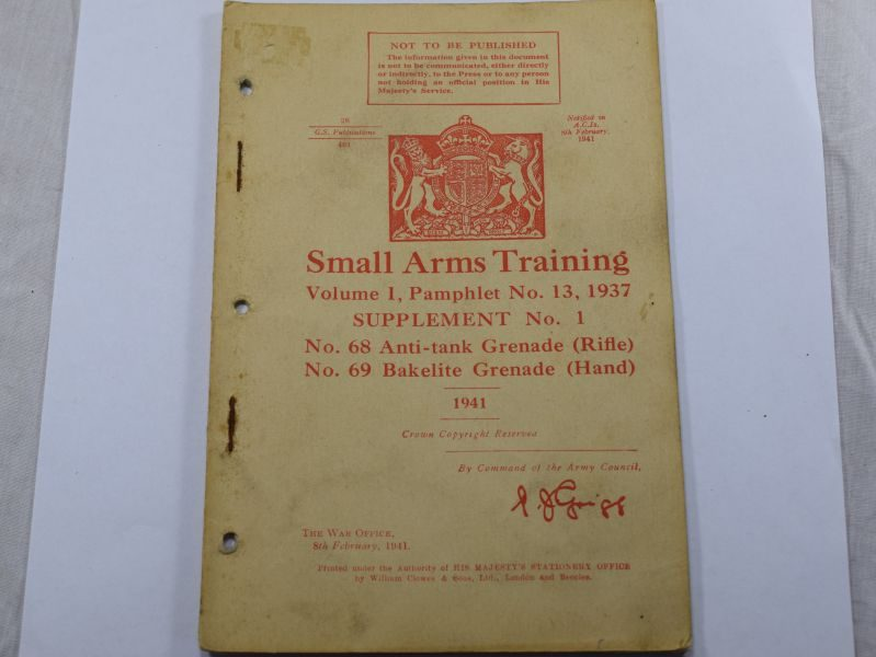 47 Original WW2 British Small Arms Training Pamphlet Vol I No13 Supplement No1 No68 & No 69 Grenade 1941