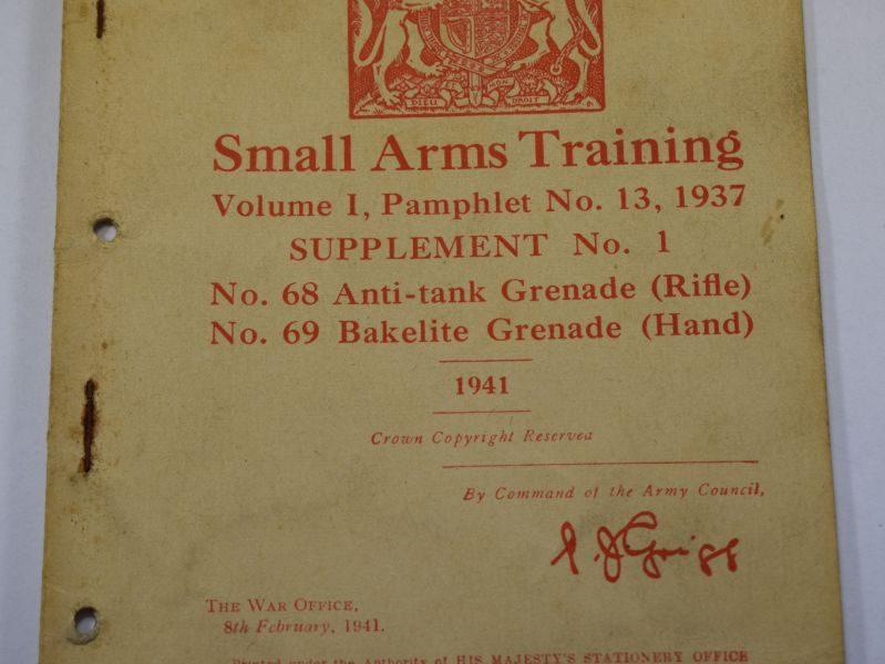 47 Original WW2 British Small Arms Training Pamphlet Vol I No13 Supplement No1 No68 & No 69 Grenade 1941