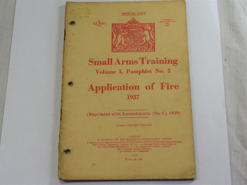 49 Original WW2 British Small Arms Training Pamphlet Vol I No2 Application of Fire 1937