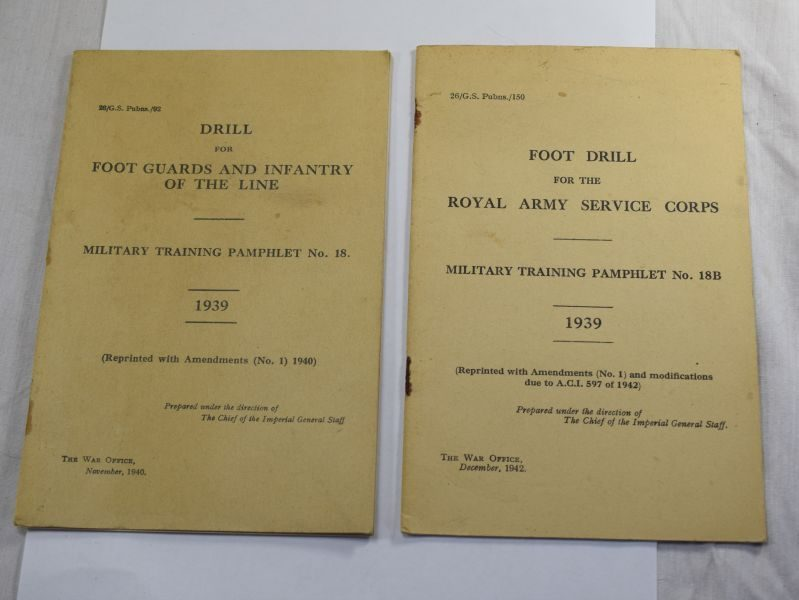 50 A Pair of Military Training pamphlets 18 & 18B. Foot Drill RASC, Drill, Foot Guards & Infantry of the line 1939.