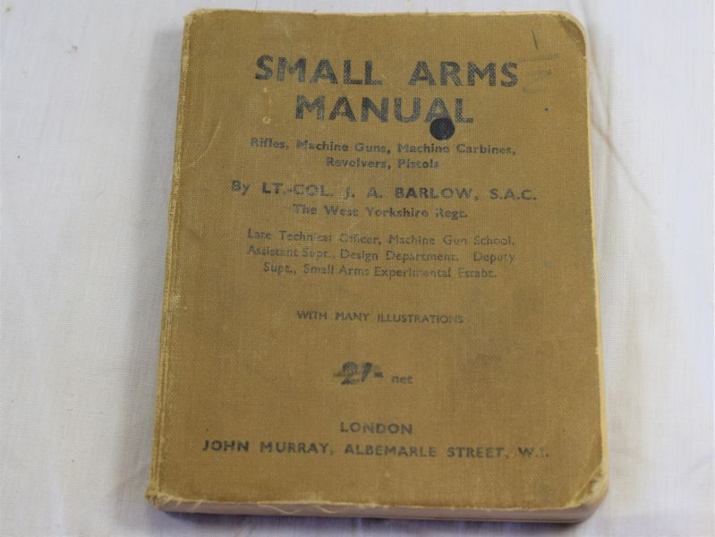 Original Home Guard Small Arms Manual Rifles, MGs, Carbines, Revolvers, Pistols etc 1942