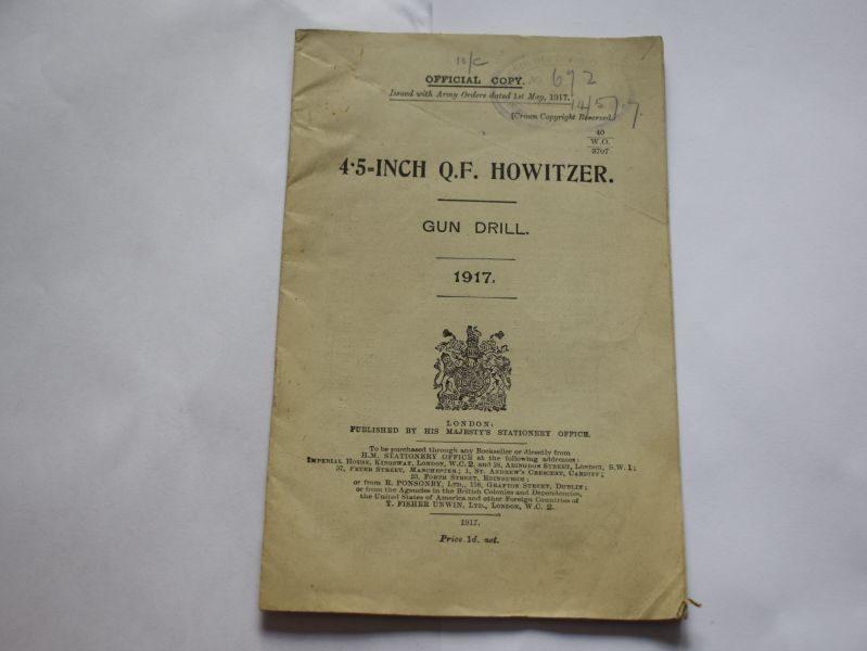 47 Original WW1 Pamphlet 4.5-Inch Q.F. Howitzer Gun Drill 1917