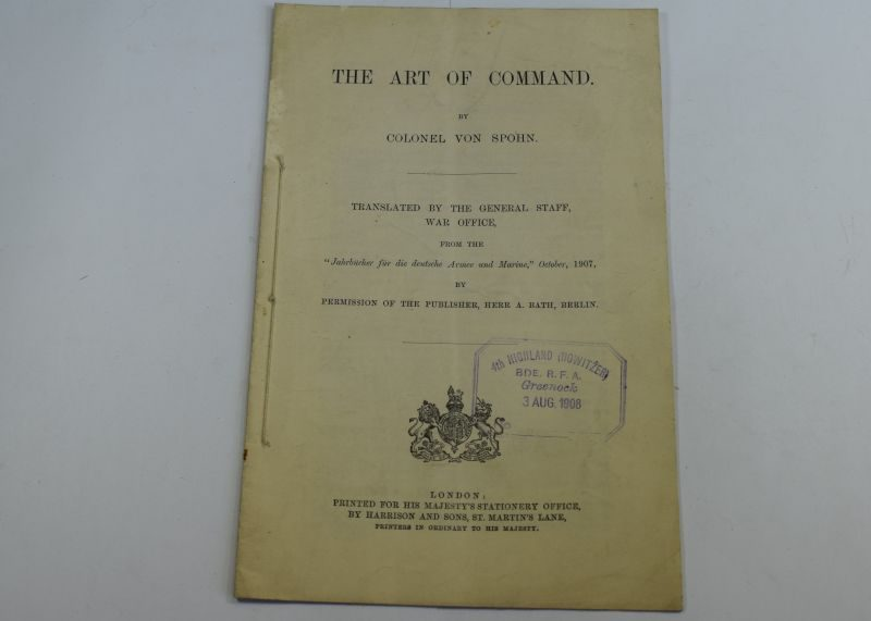 42 The Art of Command by Col Von Spohn Translated by GS War Office 1908.