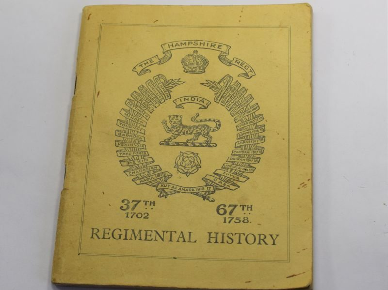 Small Original Booklet The Hampshire Regimental History 1945
